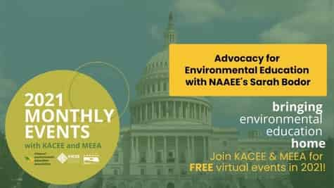 Advocacy for Environmental Education co-hosted by MEEA and KACEE