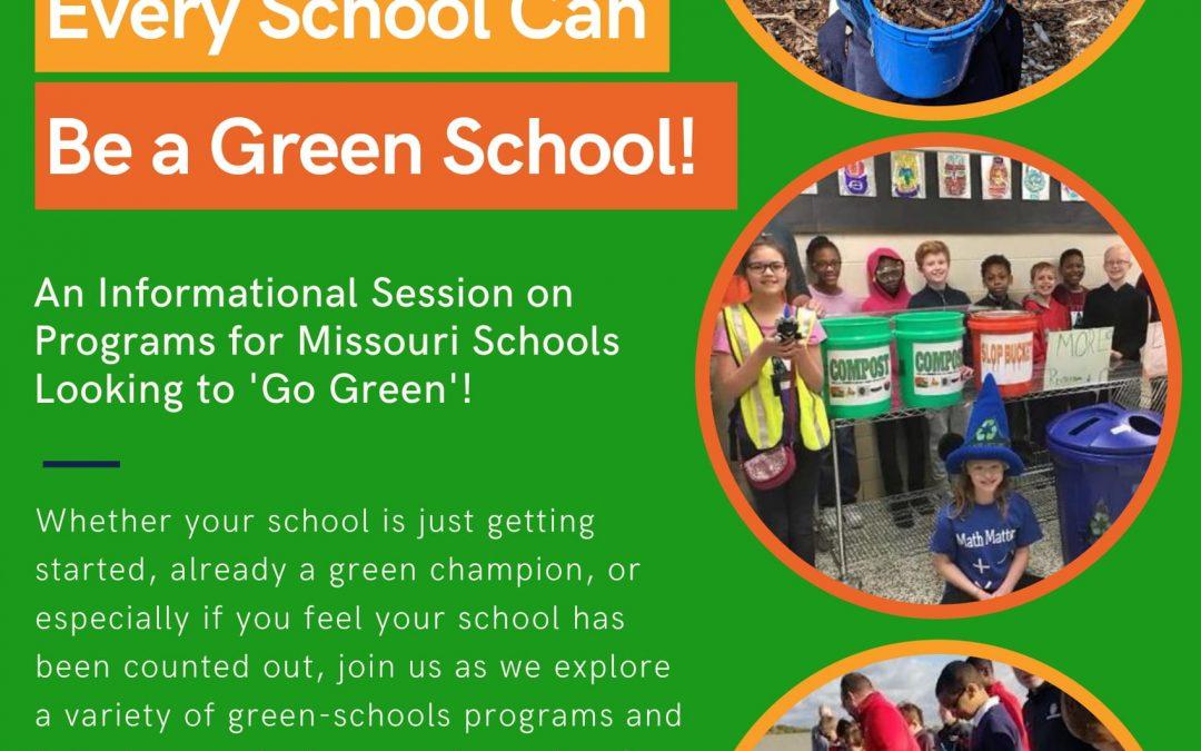 Every Missouri School Can Be A Green School!